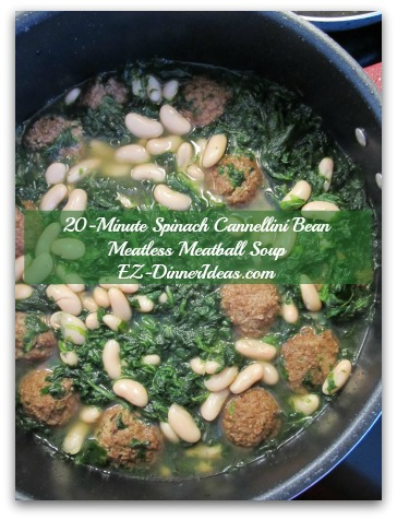 20-Minute Spinach Cannellini Bean Meatless Meatball Soup