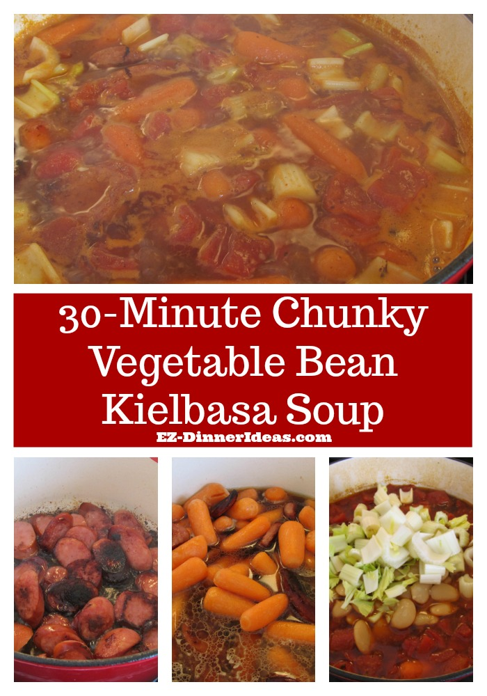 30-minute chunky vegetable bean Kielbasa soup can be a quick and easy dinner or a make-ahead meal.  Your choice.
