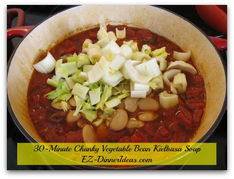 30-Minute Chunky Vegetable Bean Kielbasa Soup - Make-ahead meal or not, only add celery and beans almost before serving