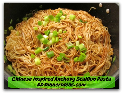 Chinese Inspired Anchovy Scallion Pasta - Garnish with scallion saved earlier and serve immediately