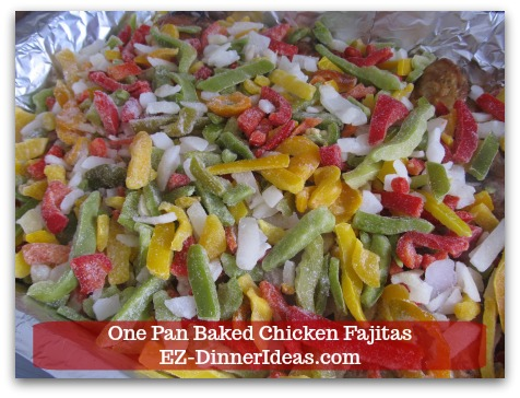 Easy Chicken Fajitas Recipe | One Pan Baked Chicken Fajitas - Add frozen vegetables into the same pan with the chicken.