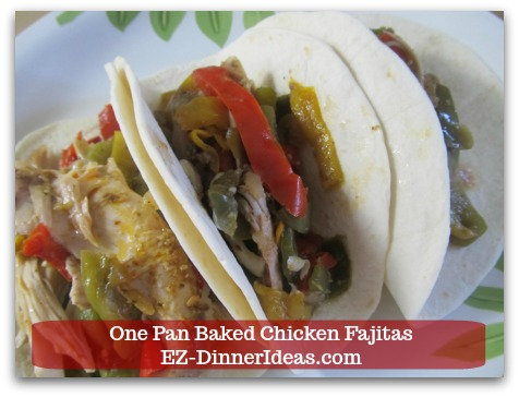 Easy Chicken Fajitas Recipe | One Pan Baked Chicken Fajitas - Or, ENJOY it by shredding the meat and discarding skin and bones and wrap it with warm tortillas.