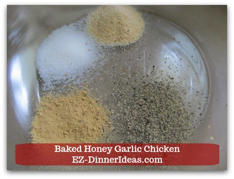 Recipe for Baked Chicken | Baked Honey Garlic Chicken - Combine marinade seasonings together.