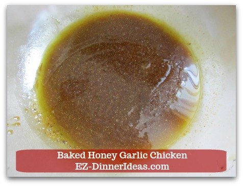 Recipe for Baked Chicken | Baked Honey Garlic Chicken - Whisk in liquid ingredients of the marinade.