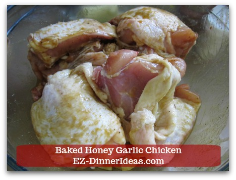 Recipe for Baked Chicken | Baked Honey Garlic Chicken - Pour marinade into chicken and toss to coat.