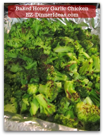Recipe for Baked Chicken | Baked Honey Garlic Chicken - Cook frozen broccoli during the 2nd half cook time of the chicken.