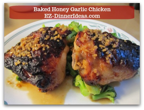 Recipe for Baked Chicken | Baked Honey Garlic Chicken - Assemble chicken, broccoli and, maybe, rice, together.   ENJOY!