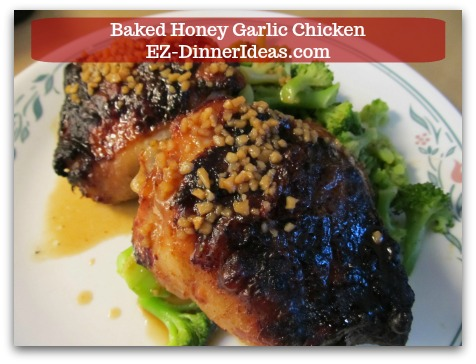 Recipe for Baked Chicken | Baked Honey Garlic Chicken - Use bone-in skin-on chicken thighs will keep the meat very moist.
