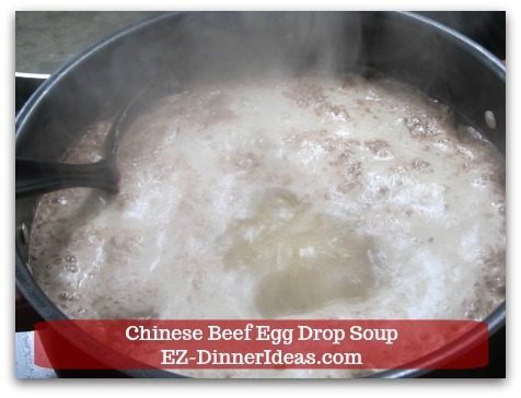 Easy Ground Beef Meal | Chinese Beef Egg Drop Soup - Beef soup is in rolling boil.