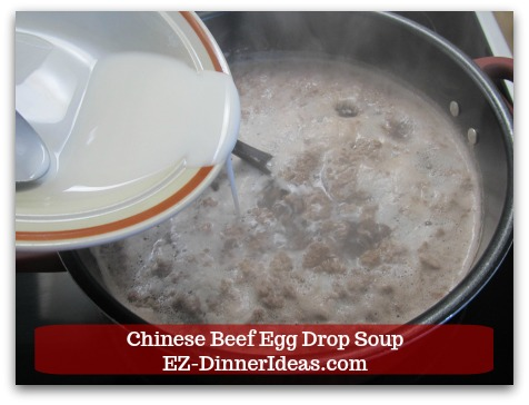 Easy Ground Beef Meal | Chinese Beef Egg Drop Soup - Stir in corn starch slurry.