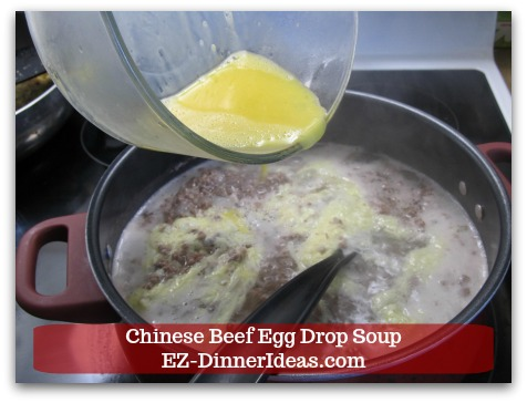 Easy Ground Beef Meal | Chinese Beef Egg Drop Soup - Slowly stream in beaten eggs while stirring.