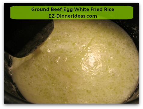 Ground Beef Egg White Fried Rice - Gently stirring egg white, oil and salt mixture