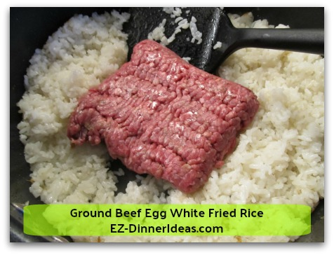 Ground Beef Egg White Fried Rice - Add ground beef into the space where you emptied it out earlier