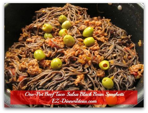 One-Pot Beef Taco Salsa Black Bean Spaghetti - Toss in black bean spaghetti and olives and enjoy