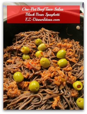 One-Pot Beef Taco Salsa Black Bean Spaghetti