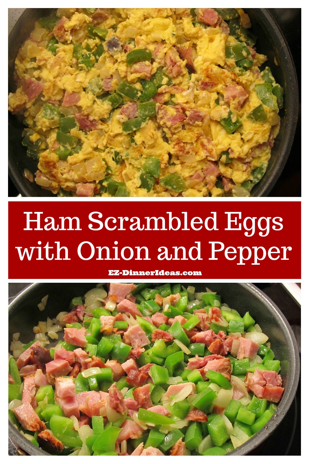 Ham Scrambled Eggs with Onion and Pepper - Breakfast idea egg is a quick recipe for meal.  It is great for using any ham leftover.  It is also a super simple and delicious idea for any meal.