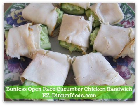 Easy No Cook Snack | Bunless Open Face Cucumber Chicken Sandwich - Wrap chicken deli meat around each cucumber to make an open face sandwich and enjoy!