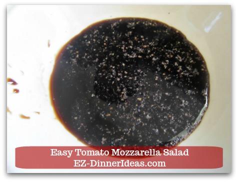 Caprese Salad Recipe   Easy Tomato Mozzarella Salad - Combine seasoning and vinegar together.