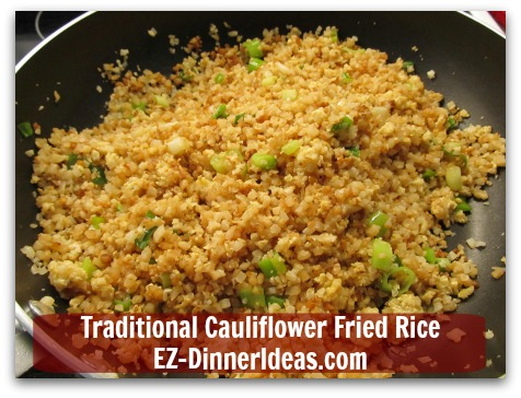 Traditional Cauliflower Fried Rice - Oh, wait....if you want to have American-Chinese take-out look, add dark soy sauce (a.k.a. Superior Dark Soy Sauce)