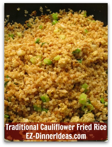 Traditional Cauliflower Fried Rice - This definitely is way better than take-out, huh?
