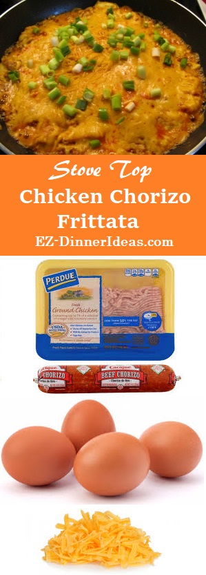 Stove Top Chicken Chorizo Frittata - 4 ingredients to feed a crowd of 6-8.  Who can beat that?