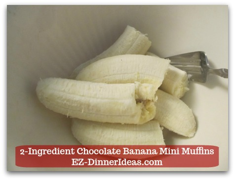 Devils Food Recipe | 2-Ingredient Chocolate Banana Mini Muffins - Use a fork to mash up all the bananas.