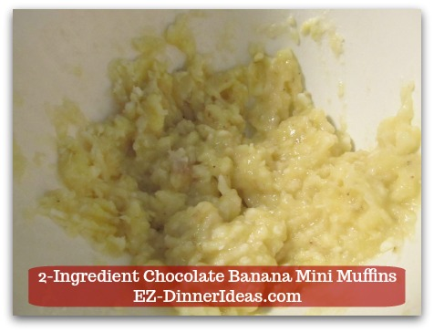 Devils Food Recipe | 2-Ingredient Chocolate Banana Mini Muffins - It is ok to have some small chunks to make it rustic.