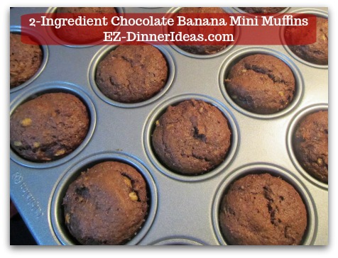 Devils Food Recipe | 2-Ingredient Chocolate Banana Mini Muffins - Bake for 12-17 minutes or until toothpick inserted in the middle and come out clean.