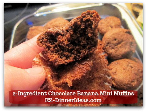 Devils Food Recipe | 2-Ingredient Chocolate Banana Mini Muffins - Look at how moist these cute muffins are.