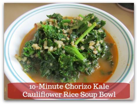 Sausage Kale Soup Recipe | 10-Minute Chorizo Kale Cauliflower Rice Soup Bowl - Serve immediately and ENJOY!
