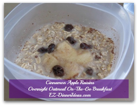 Cinnamon Apple Raisins Overnight Oatmeal On-The-Go