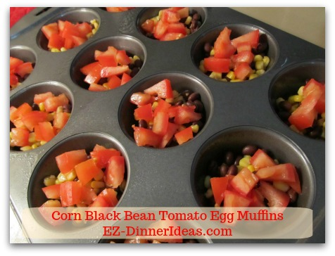 Corn Black Bean Tomato Egg Muffins - Top each muffin cup with diced tomatoes