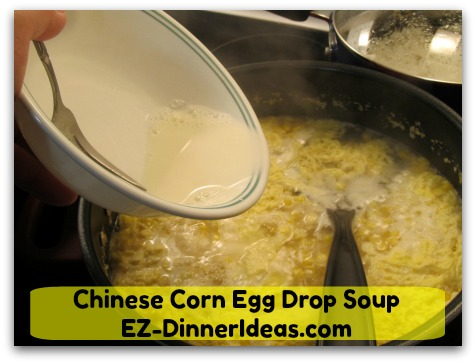 Chinese Corn Egg Drop Soup - Stir in corn starch slurry