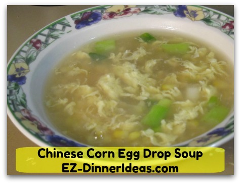 Chinese Corn Egg Drop Soup - Enjoy!