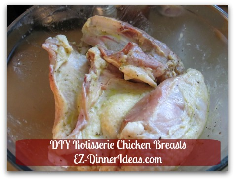 Homemade Rotisserie Chicken Recipe - Marinate meat and chill it overnight.