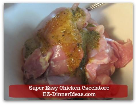 Italian Chicken Dinner Recipe | Super Easy Chicken Cacciatore - Add marinade into chicken.