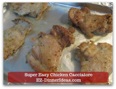 Italian Chicken Dinner Recipe | Super Easy Chicken Cacciatore - Brown chicken under the broiler.