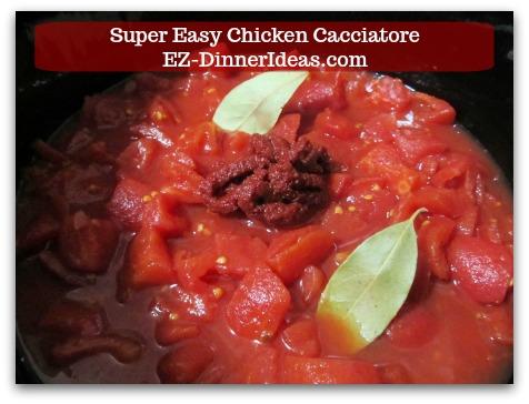 Italian Chicken Dinner Recipe | Super Easy Chicken Cacciatore - Add tomato paste and dry bay leaves.