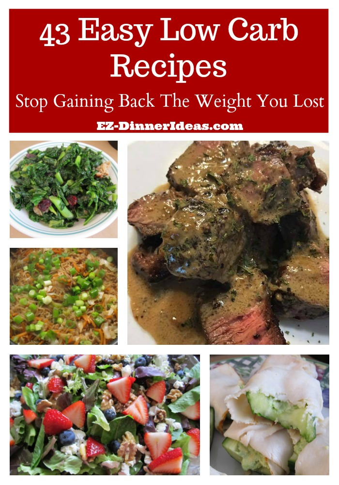 43 easy low carb meals are recipes helping you to sustain your weight after getting off from the Keto diet train.