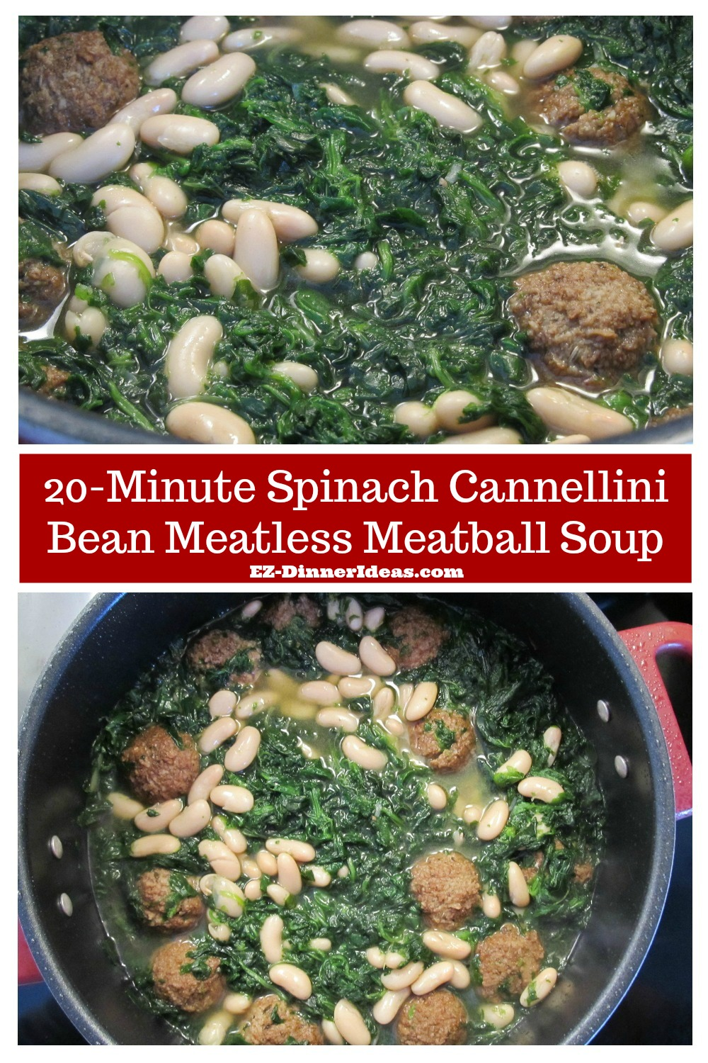 An easy veggie meal uses pantry staples.  This spinach cannellini bean meatless meatball soup only takes 20 minutes.  It is tasty, quick and guilt-free.