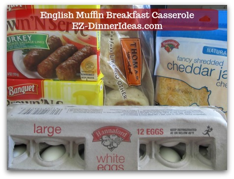 English Muffin Breakfast Casserole - 4 ingredients: pre-cooked sausage links, English muffins, pre-shedded cheddar cheese and eggs.