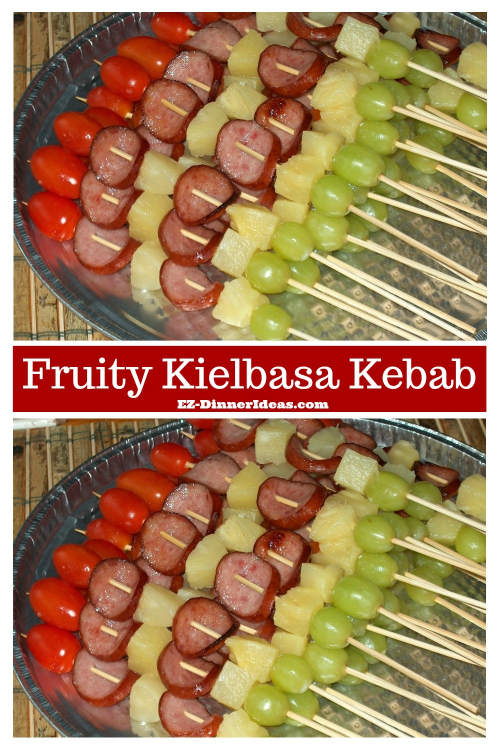 A fun finger food must be fun to make and fun to eat.  These fruity kielbasa kebabs are big hit in all occasions and great for any age groups.