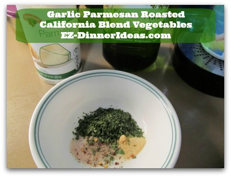 Garlic Parmesan Roasted California Blend Vegetables - While vegetables are in the oven, in a separate bowl, combine all dressing ingredients together
