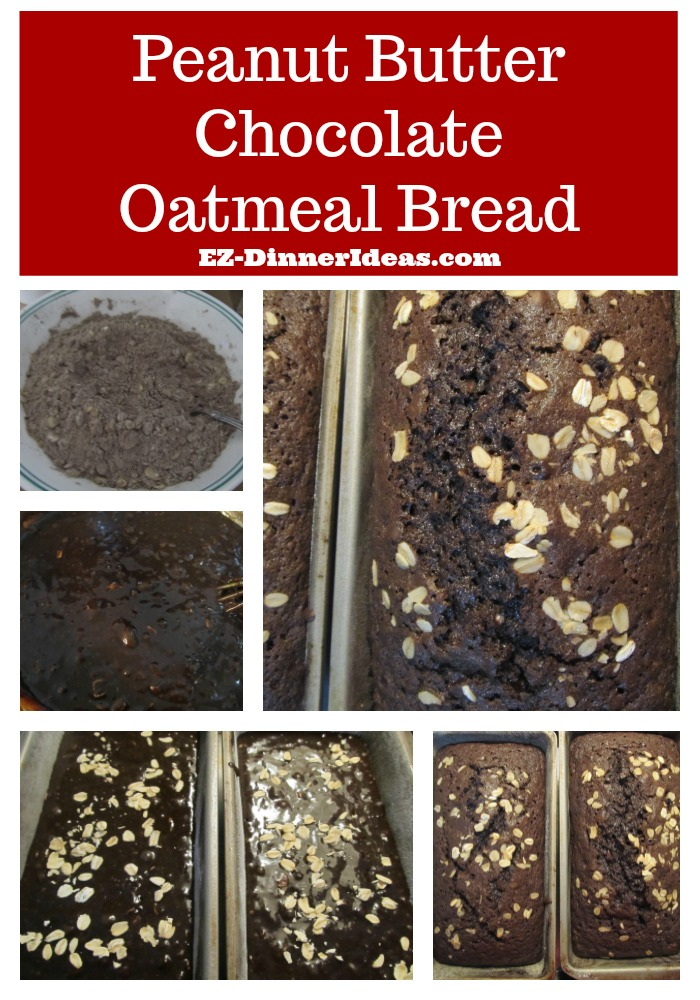Peanut Butter Chocolate Oatmeal Bread - This great breakfast idea has 3 common breakfast ingredients into one and make it so yummy.  People go crazy for it and it goes fast.