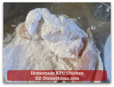 Look at this batch.  You will have some ideas how much money you save by making homemade KFC chicken.