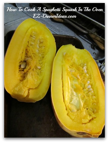 Spaghetti Squash - Spoon out and discard the seeds