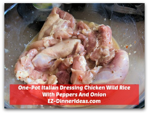 One-Pot Italian Dressing Chicken Wild Rice With Peppers And Onion - Marinate chicken overnight