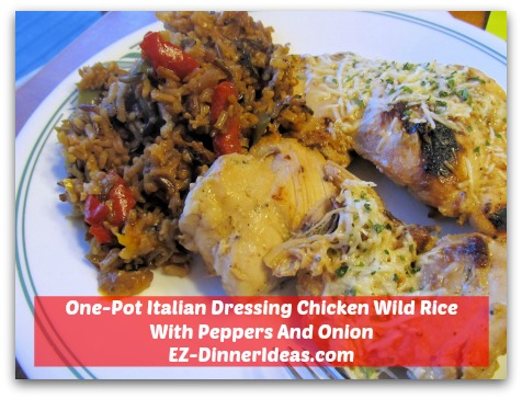 One-Pot Italian Dressing Chicken Wild Rice With Peppers And Onion - Garnish with Dried Parsley and Enjoy!