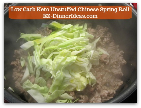 Chinese Pork Recipe | Low Carb Keto Unstuffed Chinese Spring Roll - Divide cabbage into 4 batches to stir into the pot