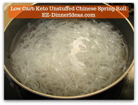 Chinese Pork Recipe | Low Carb Keto Unstuffed Chinese Spring Roll - Boil Shirataki